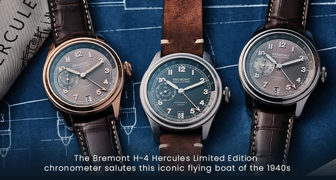 Bremont H-4 Hercules Limited Edition Collection